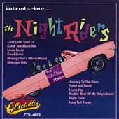 The Night Riders: Introducing...The Night Riders