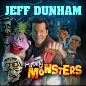 Jeff Dunham: Minding the Monsters [PA] *