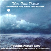 Keith Emerson Band/Münchner Rundfunkorchester: Three Fates Project *