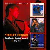 Stanley Jordan: Magic Touch/Standards, Vol.1/Flying Home *