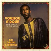 Youssou N'Dour: From Senegal to the World *