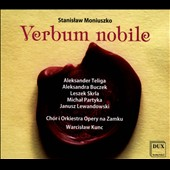 Stanislaw Moniuszko: Verbum nobile, comic opera / Aleksander Teliga, Aleksandra Bucrzek, Leszek Skria, Michael Partyka. Warcislaw Kunc