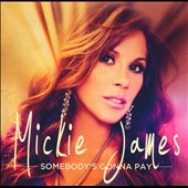 Mickie James: Somebody's Gonna Pay [Digipak]