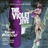 The Violet Jive: Rhythm Mythology