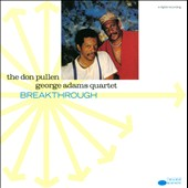 The Don Pullen-George Adams Quartet: Breakthrough [Remastered]