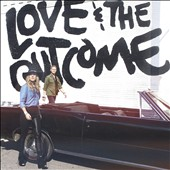 Love & the Outcome: Love & the Outcome
