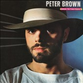 Peter Brown: Back to the Front [Expanded Edition]