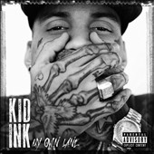 Kid Ink: My Own Lane [PA]