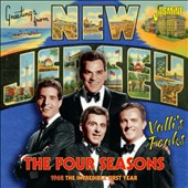 The Four Seasons: Valli's Peaks: 1962 The Incredible First Year