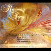Reviving Song: Spirited works by Fanny Mendelssohn  Hensel, Héléne Montgeroult, Louis Spohr