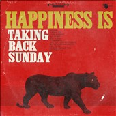 Taking Back Sunday: Happiness Is [3/17] *
