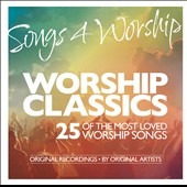 Various Artists: Songs 4 Worship: Worship Classics