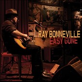 Ray Bonneville: Easy Gone *