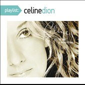Celine Dion: All the Way: A Decade of Song