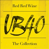 UB40: Red Red Wine: The Collection