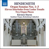 Hindemith: Organ Sonatas Nos. 1-3; Eleven Interludes from Ludus Tonalis; Two Organ Pieces / Kirsten Sturm, Rottenburg Cathedral Organ