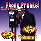 Willie P. Richardson: Phone Pranks, Vol. 2
