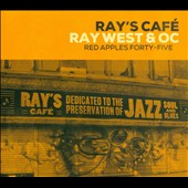 OC/Ray West (Engineer/Producer)/Ray West & OC: Ray's Cafe [Deluxe] [Digipak]