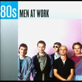Men at Work: The  80s: Men at Work *