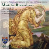 Music for Remembrance - works by Duruflé, Vaughan Williams, Howells, Tavener, Moore / Choir of Westminster Abbey, Britten Sinfonia, James OÆDonnell