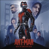 Christophe Beck (Composer): Ant-Man [Original Motion Picture Soundtrack] *