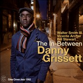 Danny Grissett: The In-Between *