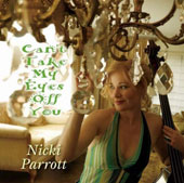 Nicki Parrott: Can't Take My Eyes Off You