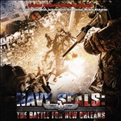 Various Artists: Navy Seals: The Battle For New Orleans [Original Motion Picture Soundtrack]