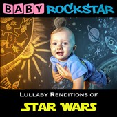 Baby Rockstar: Star Wars: Lullaby Renditions
