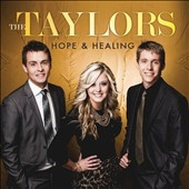 The Taylors: Hope & Healing
