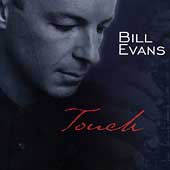 Bill Evans (Sax): Touch
