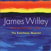 Willey: String Quartets no 1, 2 & 6 / Esterházy Quartet