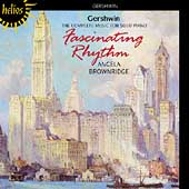 Fascinating Rhythm - Gershwin: Piano Music / Brownridge