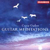 Guitar Meditations / Craig Ogden