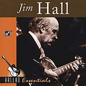Jim Hall: Ballad Essentials