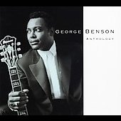 George Benson (Guitar): The George Benson Anthology
