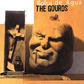 The Gourds: Bolsa de Agua