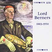 Lord Berners: Polka, Songs, etc / Dickinson, Irving, et al