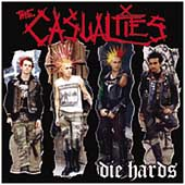 The Casualties: Die Hards