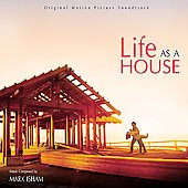Mark Isham: Life as a House [Original Motion Picture Soundtrack]