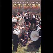 Various Artists: Golden Brass Summit: Fanfares en Delire [Box]