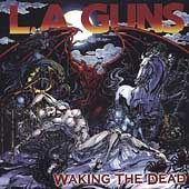 L.A. Guns: Waking the Dead