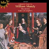 W. Mundy: Cathedral Music / H. Christophers, The Sixteen