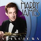 Harry James: Swingtown