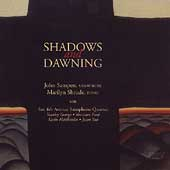 Shadows & Dawning / Sampen, Shrude, Sax 4th Avenue Quartet