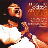 Mahalia Jackson: Amazing Grace [Columbia Special Products]