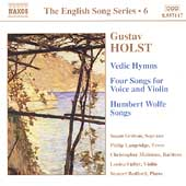 English Song Series 6 - Holst: Vedic Hymns, Songs, etc