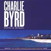 Charlie Byrd: Byrd and Brazil