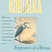 Fragrances of a Dream - Kobailka