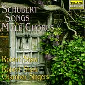 Schubert: Songs for Male Chorus / Robert Shaw